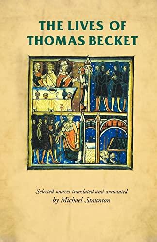 The Lives of Thomas Becket von Michael Staunton