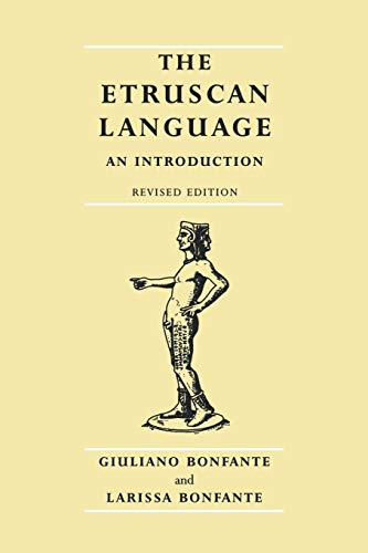 The Etruscan Language By Giuliano Bonfante