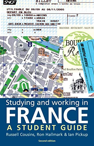 Studying and Working in France By Russell Cousins