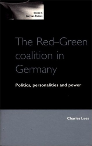 The Red-Green Coalition in Germany By Charles Lees