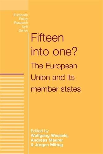 Fifteen into One? By Wolfgang Wessels