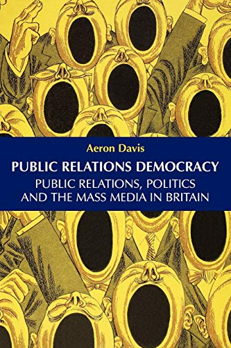 Public Relations Democracy By Aeron Davis