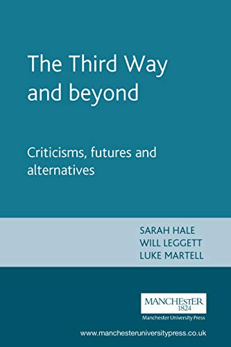 The Third Way and Beyond By Edited by Sarah Hale