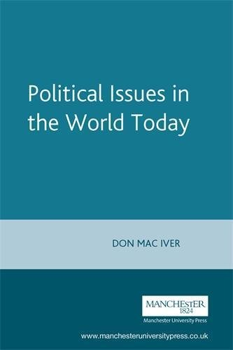 Political Issues in the World Today By Edited by Don Maclver