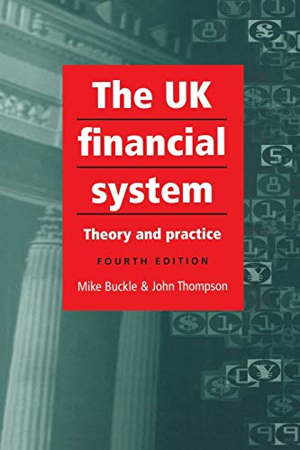 The UK Financial System by Mike Buckle