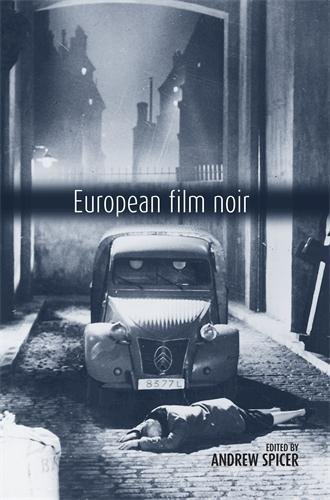 European Film Noir By Andrew Spicer