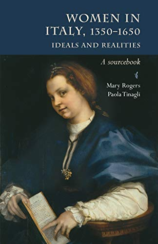 Women in Italy 1350-1650 By Mary Rogers