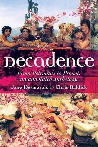 Decadence By Edited by Jane Desmarais