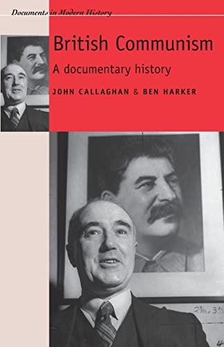 British Communism By Edited by John Callaghan