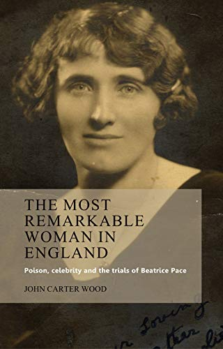 The Most Remarkable Woman in England By John Carter Wood