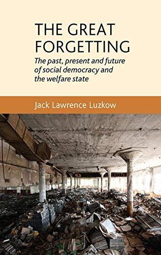 The Great Forgetting By Jack Lawrence Luzkow