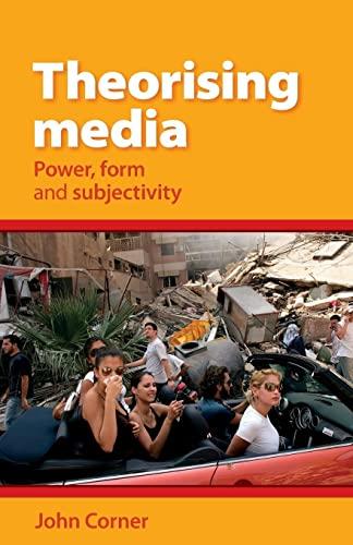 Theorising Media By John Corner