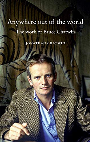 Anywhere out of the World par Jonathan Chatwin