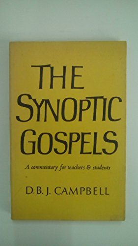 The Synoptic Gospels By Doris Barbara Jean Campbell