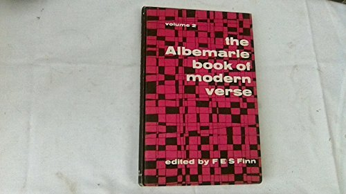 Albemarle Book of Modern Verse: v. 2 (School Library) Edited by Frederick E.S. Finn