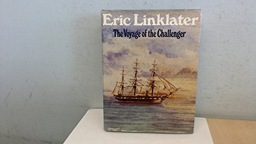 "Voyage of the ""Challenger"" By Eric Linklater"