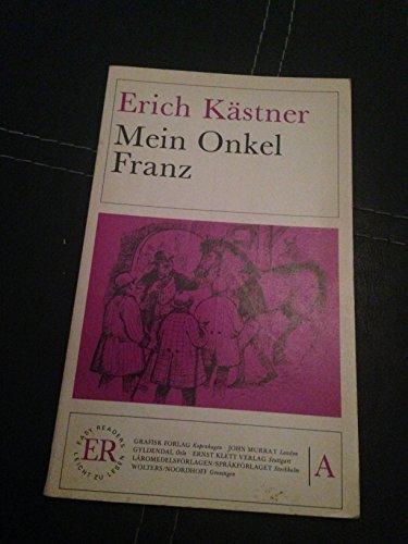 Mein Onkel Franz By Erich Kastner