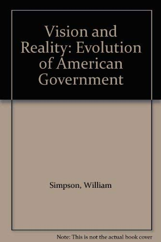 Vision and Reality By William Simpson