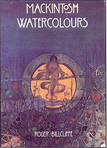Mackintosh Watercolours By Charles Rennie Mackintosh