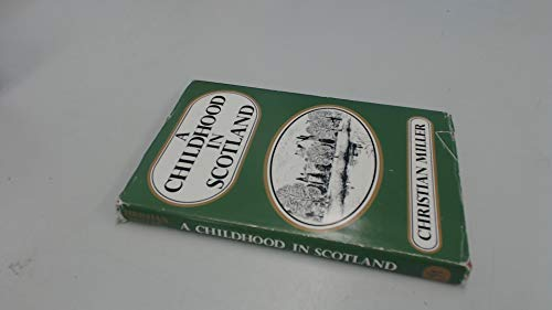 A Childhood in Scotland By Christian Miller