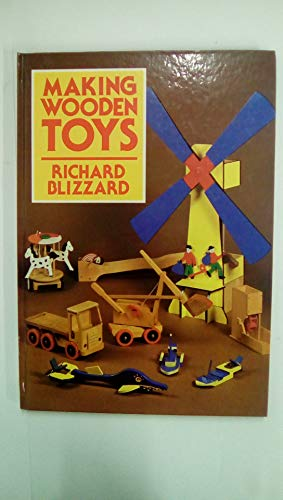 Making Wooden Toys by Richard E. Blizzard