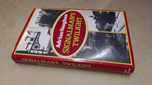 Signalman's Twilight By Adrian Vaughan