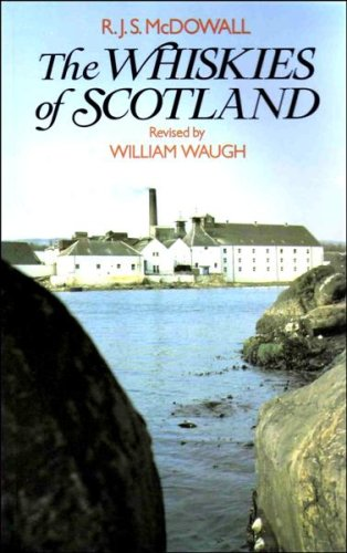The Whiskies of Scotland By R. J. S. McDowall