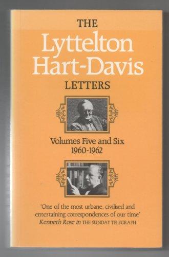 The Lyttelton Hart-Davis Letters By George Lyttelton