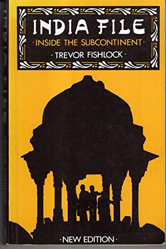 India File By Trevor Fishlock