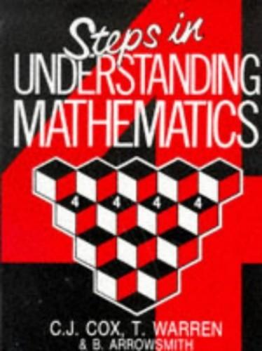 Steps in Understanding Mathematics By John D. Collins
