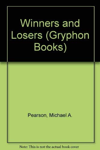 Winners and Losers By Michael Pearson