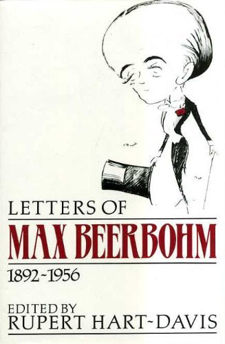 Letters, 1892-1956 By Max Beerbohm