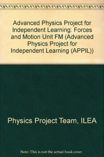 Advanced Physics Project for Independent Learning By ILEA Physics Project Team