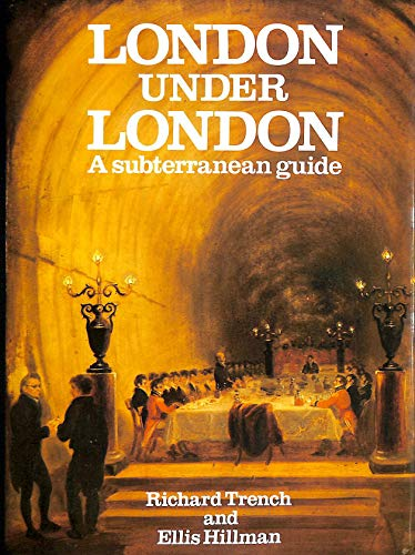 London Under London By Richard Trench