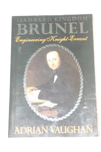 Isambard Kingdom Brunel By Adrian Vaughan
