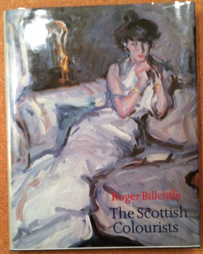 The Scottish Colourists By Roger Billcliffe