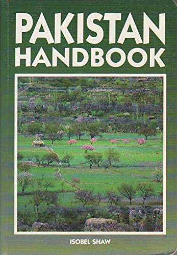 The Pakistan Handbook By Isobel Shaw