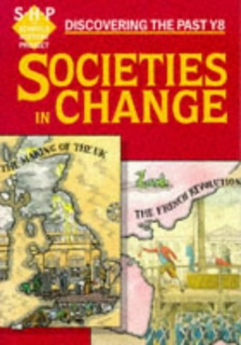 Societies in Change  Pupils' Book By Tim Lomas