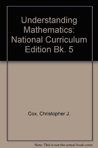 Understanding Mathematics By Christopher J. Cox