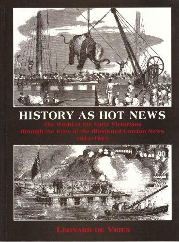 History as Hot News By Leonard De Vries