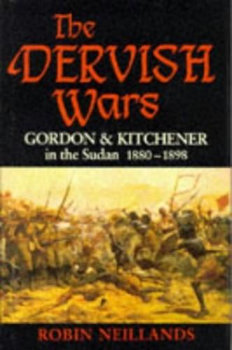 The Dervish Wars By Robin Neillands
