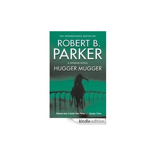 Hugger Mugger By Robert B Parker