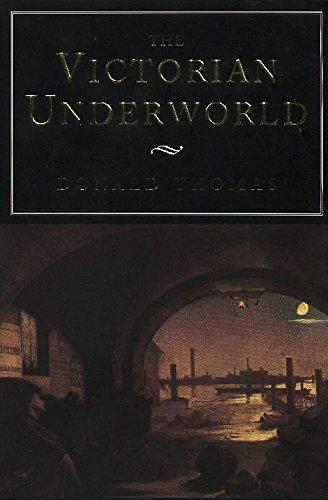 The Victorian Underworld by Donald Thomas