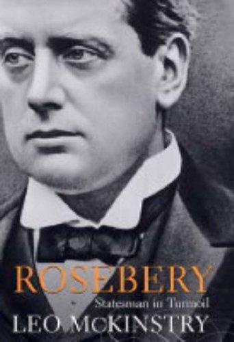 Rosebery von Leo McKinstry