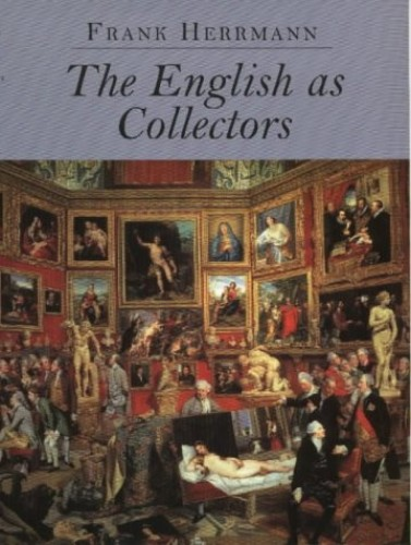 English As Collectors By Frank Herrmann