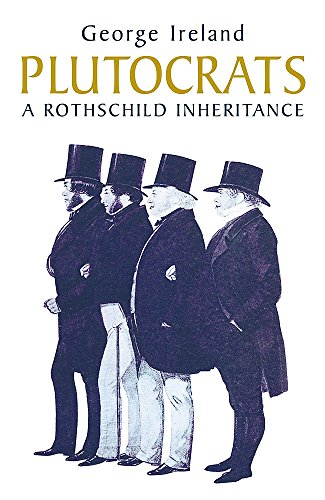 Plutocrats By George Ireland