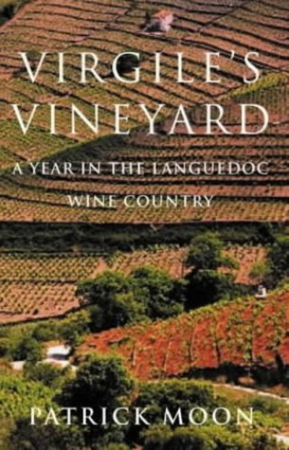 Virgile's Vineyard By Patrick Moon