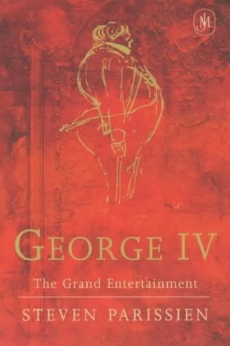 George IV By S Parissien