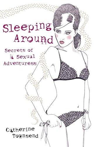 Sleeping Around By Catherine Townsend