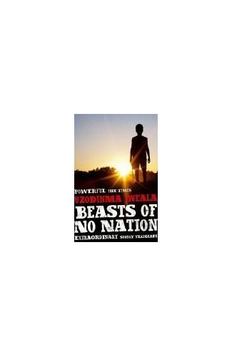 Beasts Of No Nation By Uzodinma Iweala Used Well Read border=